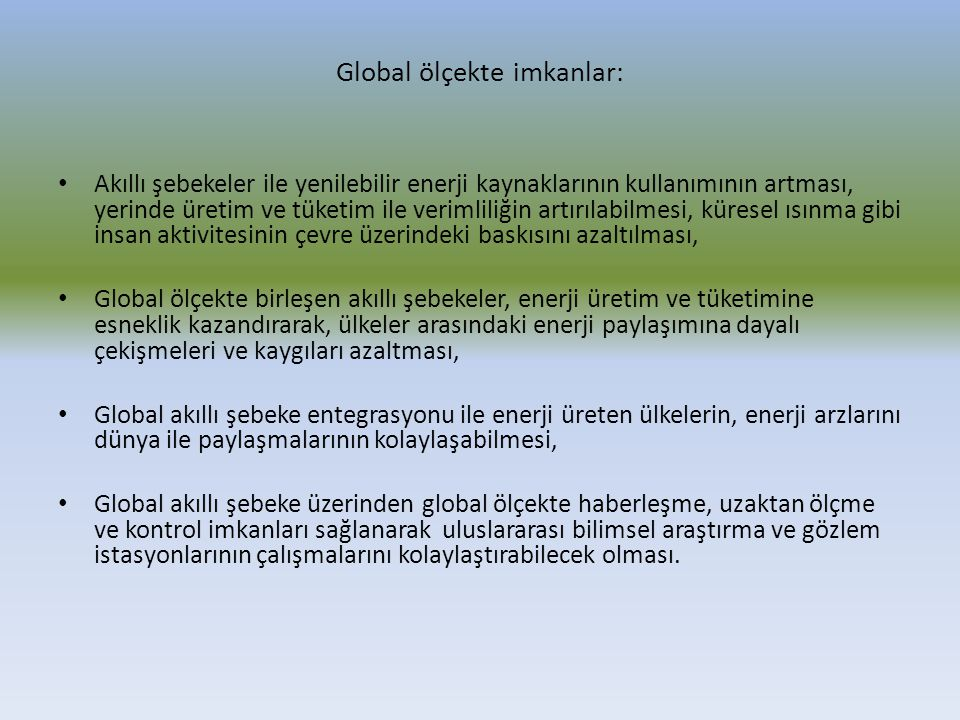 Global ölçekte imkanlar: