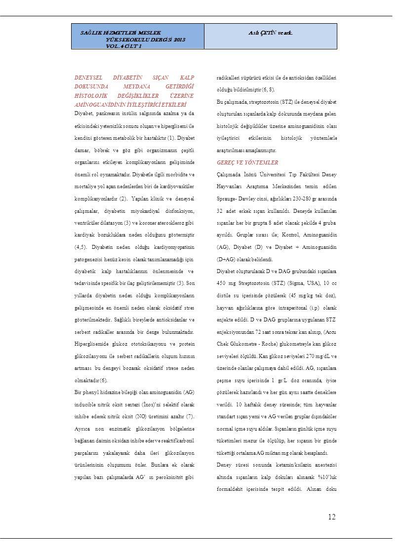 12 SAĞLIK HİZMETLERİ MESLEK YÜKSEKOKULU DERGİSİ 2013 VOL.4 CİLT 1