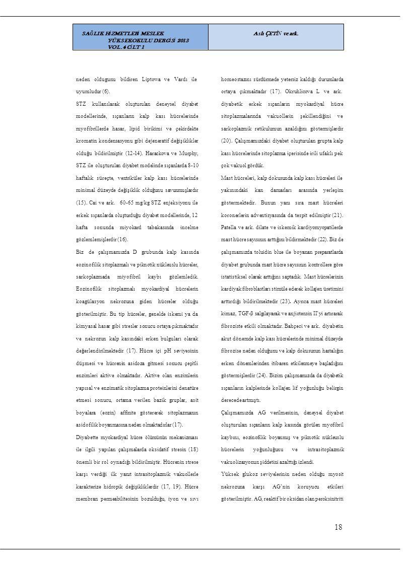 18 SAĞLIK HİZMETLERİ MESLEK YÜKSEKOKULU DERGİSİ 2013 VOL.4 CİLT 1