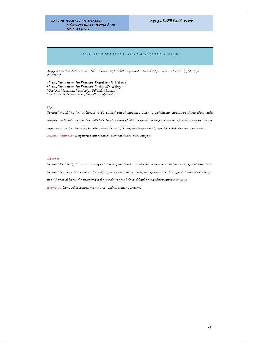 SAĞLIK HİZMETLERİ MESLEK YÜKSEKOKULU DERGİSİ 2013 VOL.4 CİLT 1
