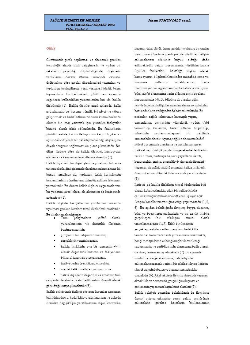 5 SAĞLIK HİZMETLERİ MESLEK YÜKSEKOKULU DERGİSİ 2013 VOL.4 CİLT 1