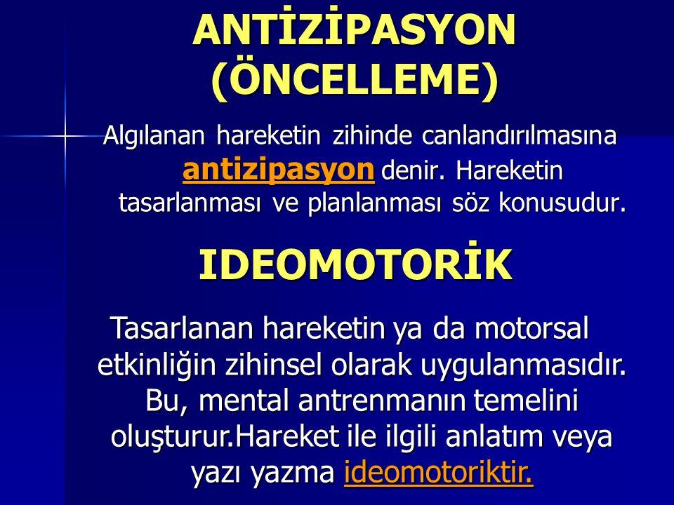 ANTİZİPASYON (ÖNCELLEME)