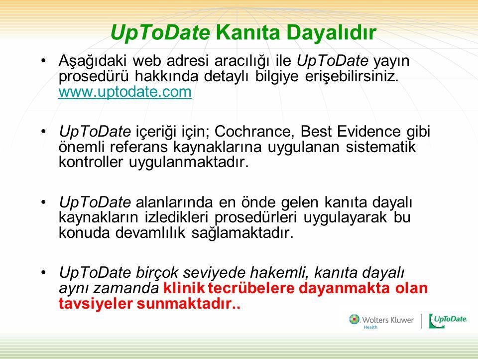 UpToDate Kanıta Dayalıdır