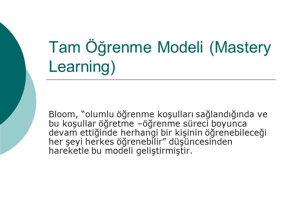 Tam Öğrenme Modeli (Mastery Learning)