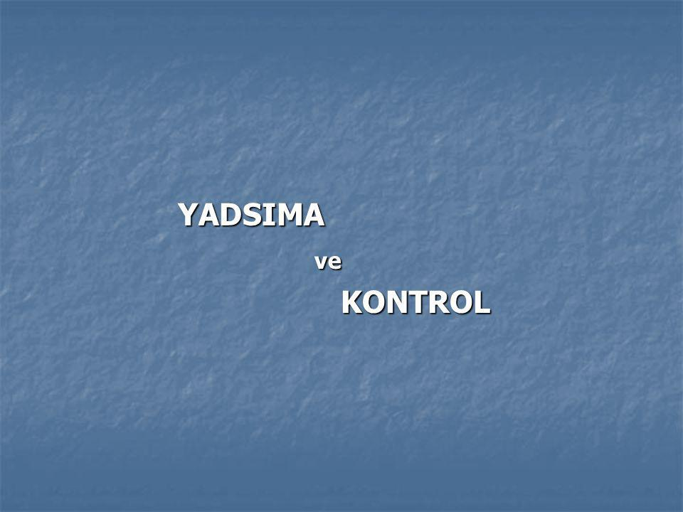 YADSIMA ve KONTROL