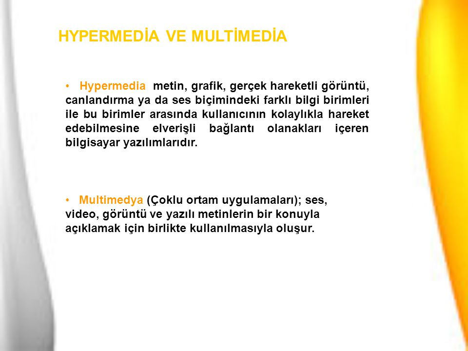 HYPERMEDİA VE MULTİMEDİA