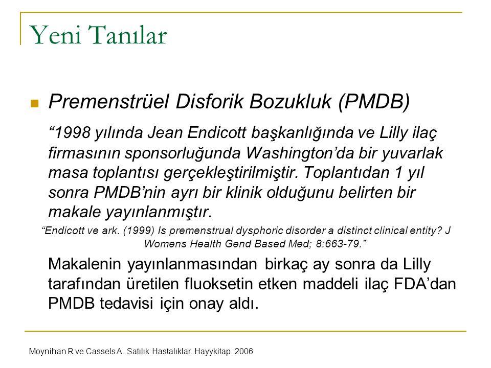 Yeni Tanılar Premenstrüel Disforik Bozukluk (PMDB)