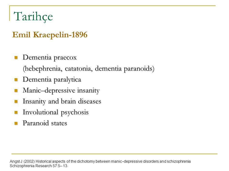 Tarihçe Emil Kraepelin-1896 Dementia praecox