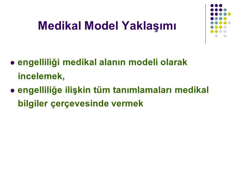 Medikal Model Yaklaşımı