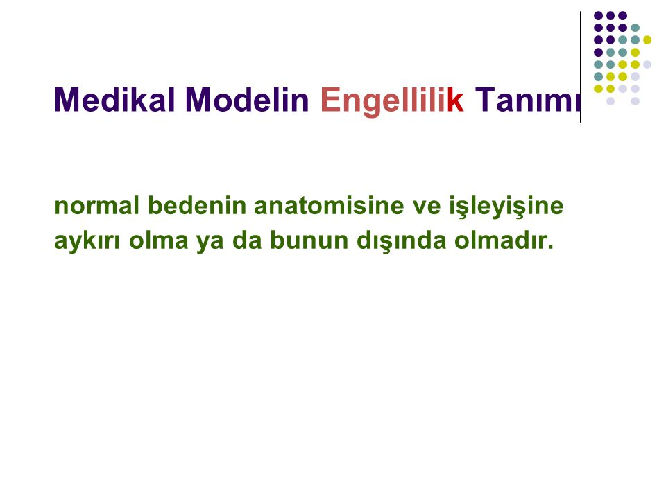Medikal Modelin Engellilik Tanımı