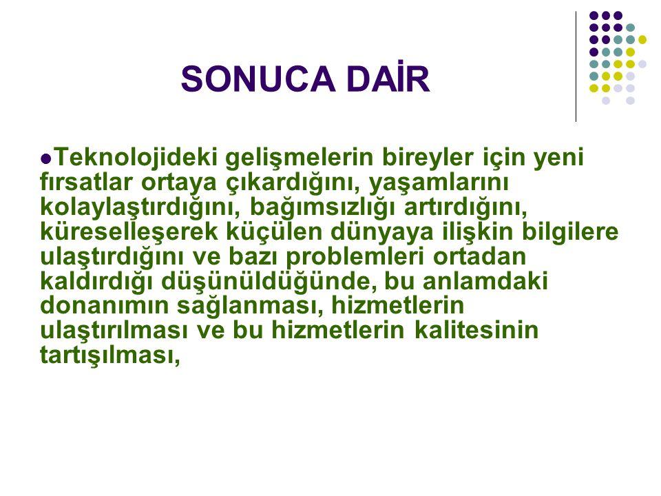 SONUCA DAİR
