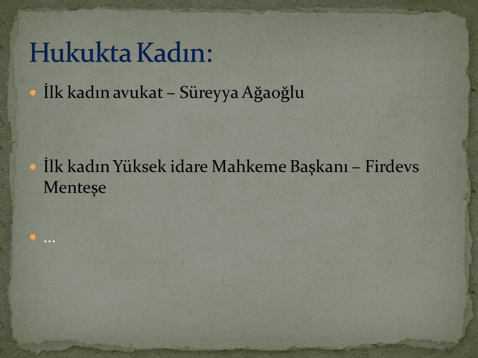 Hukukta Kadın: İlk kadın avukat – Süreyya Ağaoğlu