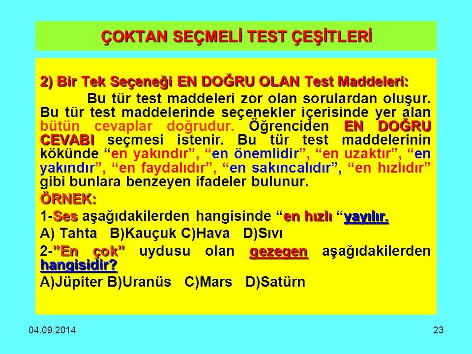 ÇOKTAN SEÇMELİ TEST ÇEŞİTLERİ