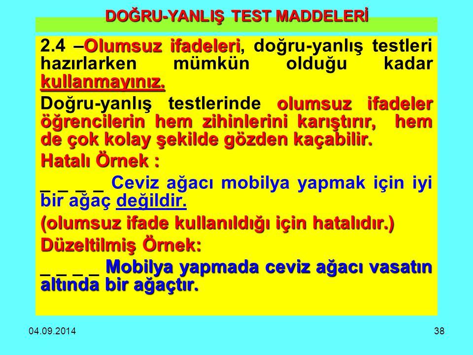 DOĞRU-YANLIŞ TEST MADDELERİ