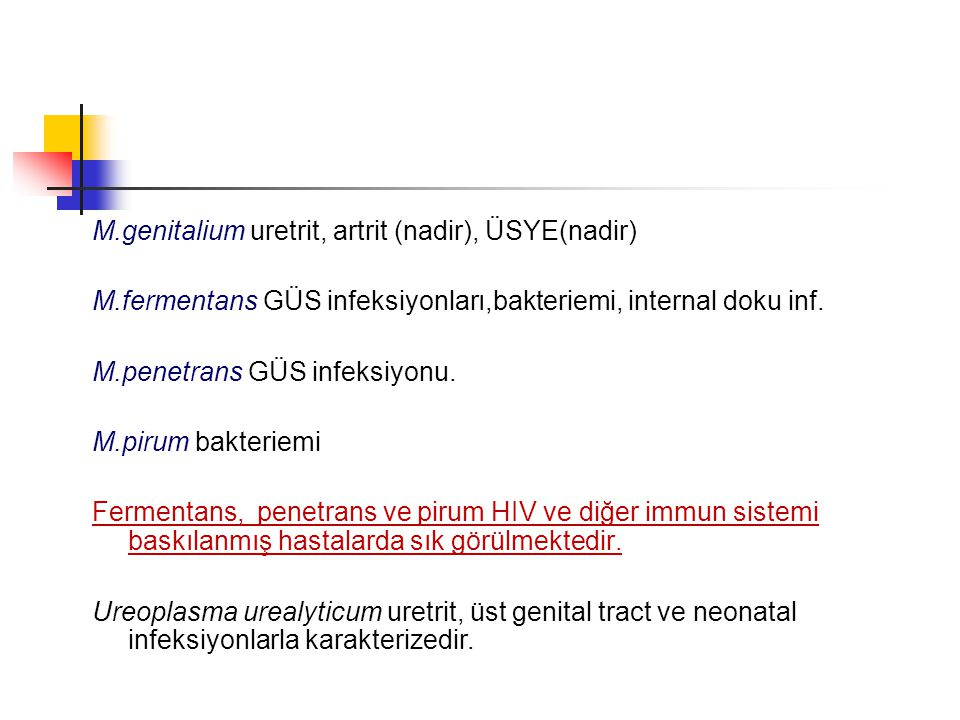 M.genitalium uretrit, artrit (nadir), ÜSYE(nadir)