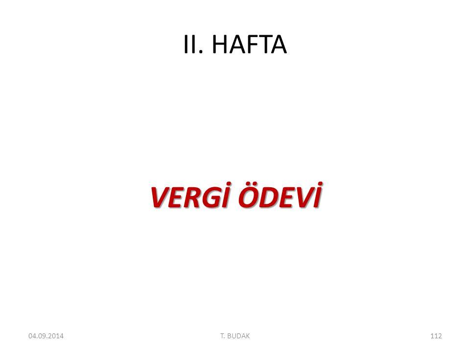 II. HAFTA VERGİ ÖDEVİ 06.04.2017 T. BUDAK