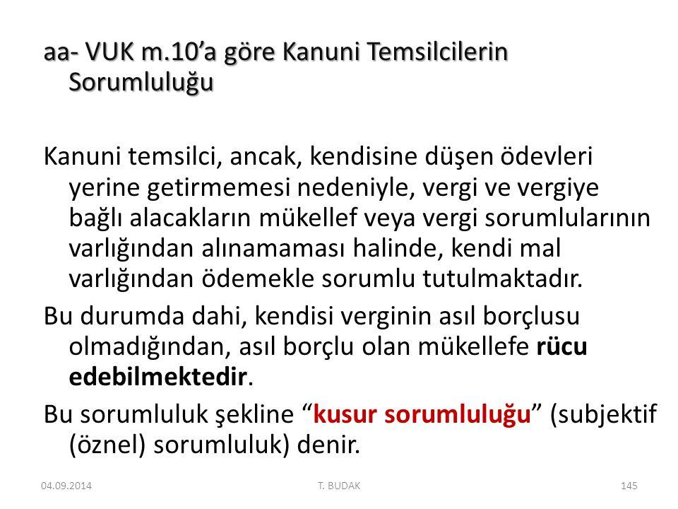 aa- VUK m.10'a göre Kanuni Temsilcilerin Sorumluluğu