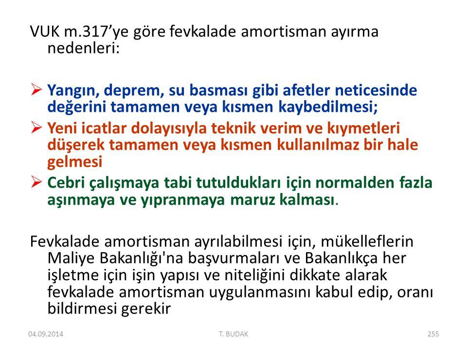VUK m.317'ye göre fevkalade amortisman ayırma nedenleri: