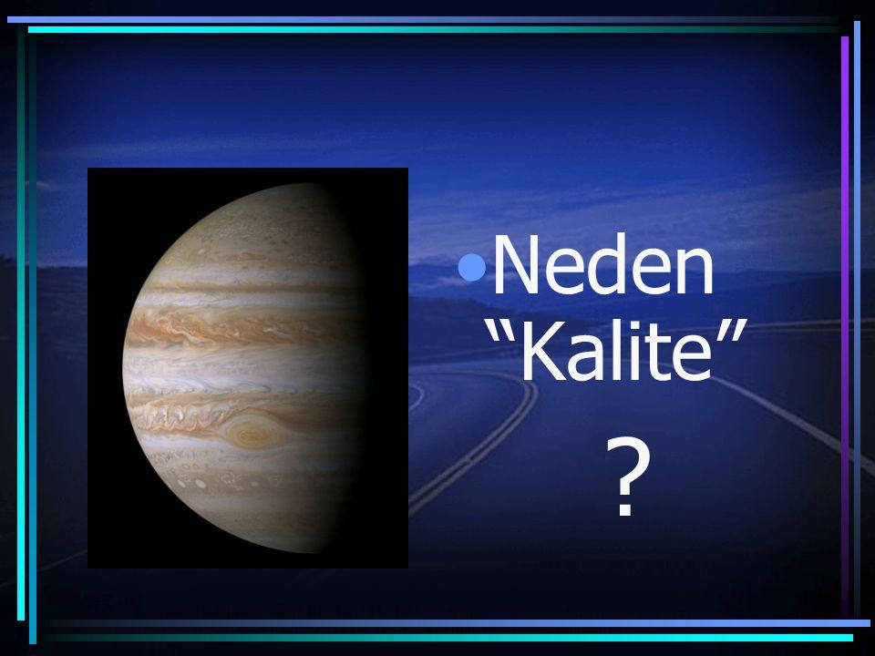 Neden Kalite