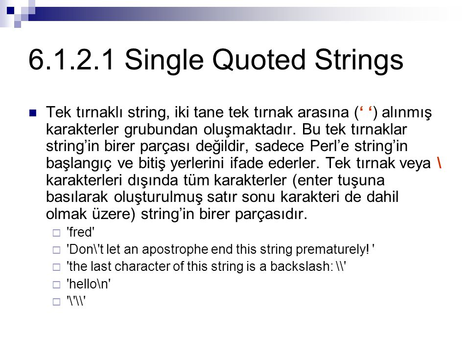 6.1.2.1 Single Quoted Strings