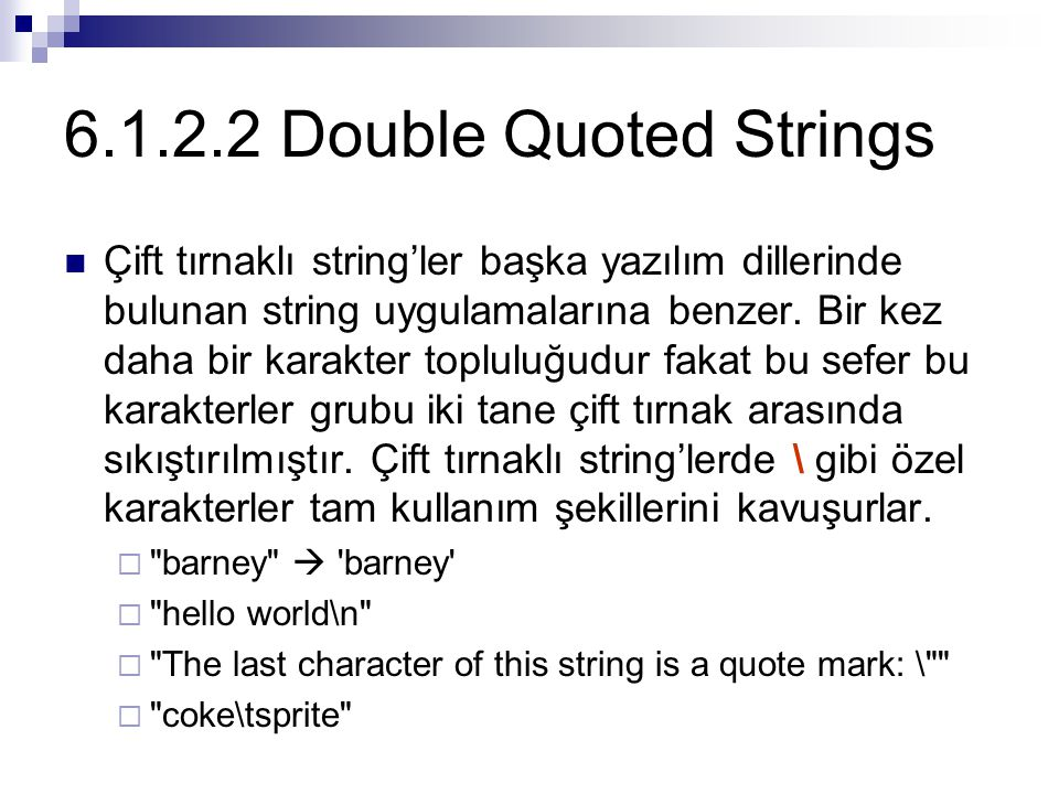 6.1.2.2 Double Quoted Strings