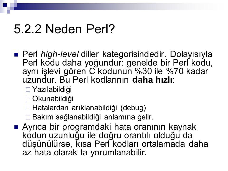 5.2.2 Neden Perl