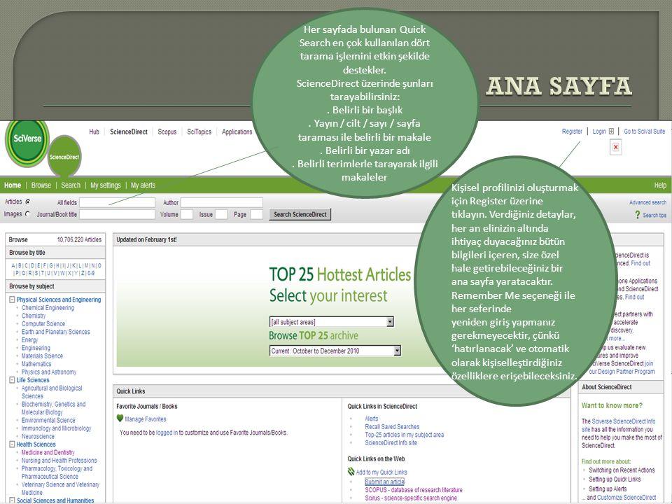 ANA SAYFA Her sayfada bulunan Quick Search en çok kullanılan dört