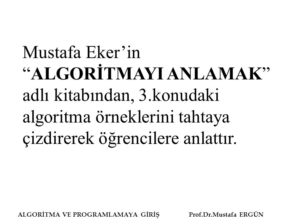 Mustafa Eker'in ALGORİTMAYI ANLAMAK adlı kitabından, 3