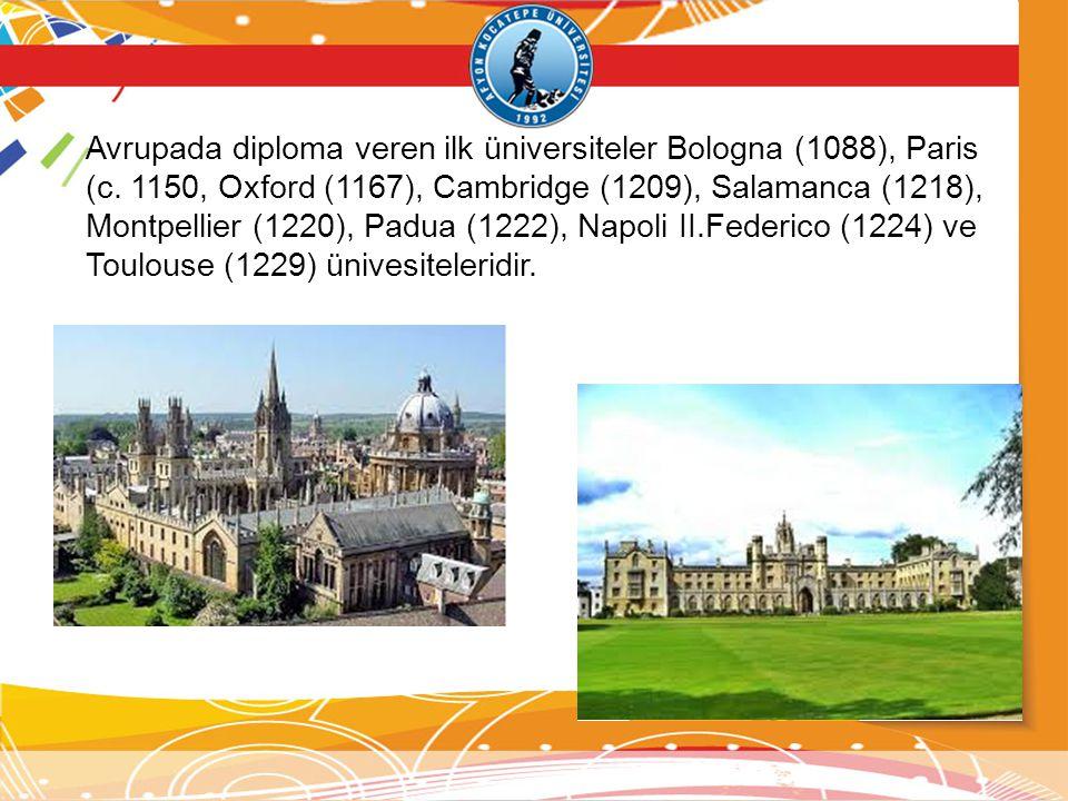 Avrupada diploma veren ilk üniversiteler Bologna (1088), Paris (c