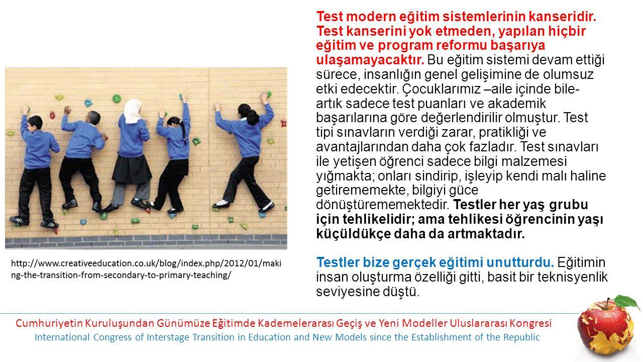 Test modern eğitim sistemlerinin kanseridir