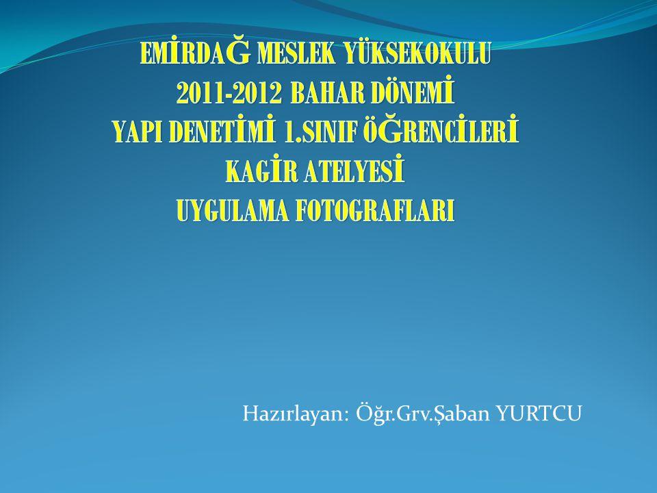 EMİRDAĞ MESLEK YÜKSEKOKULU 2011-2012 BAHAR DÖNEMİ