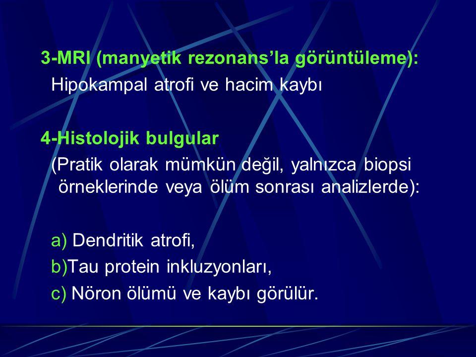 3-MRI (manyetik rezonans'la görüntüleme):