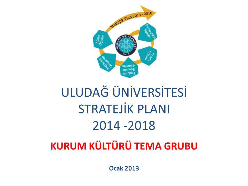 ULUDAĞ ÜNİVERSİTESİ STRATEJİK PLANI 2014 -2018