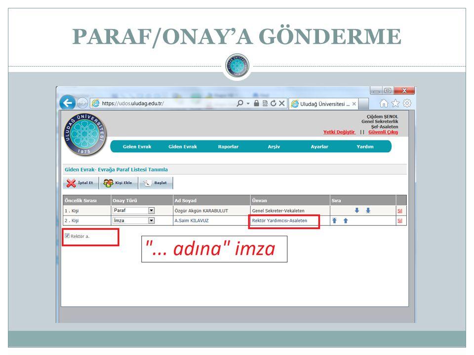 PARAF/ONAY'A GÖNDERME