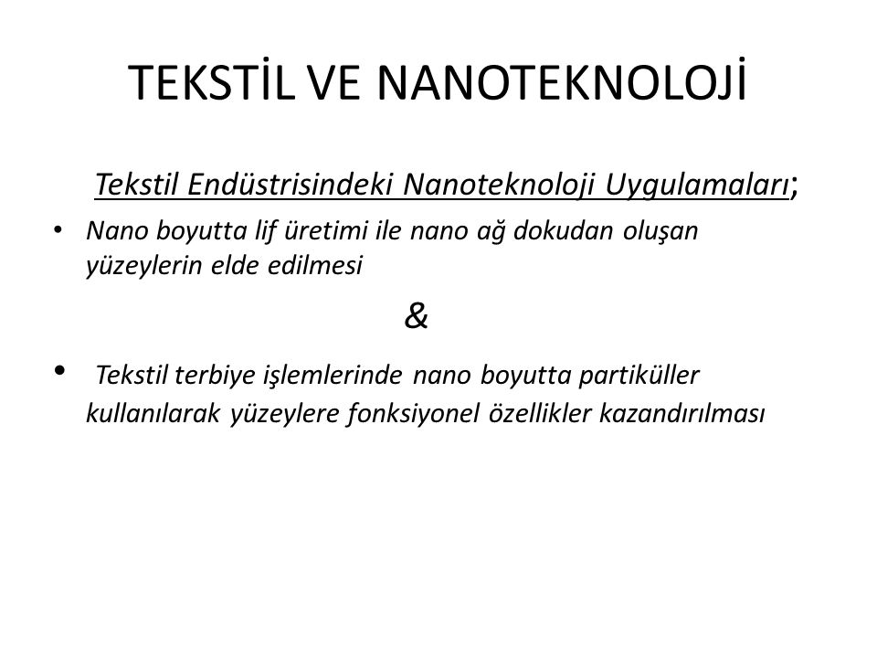 TEKSTİL VE NANOTEKNOLOJİ