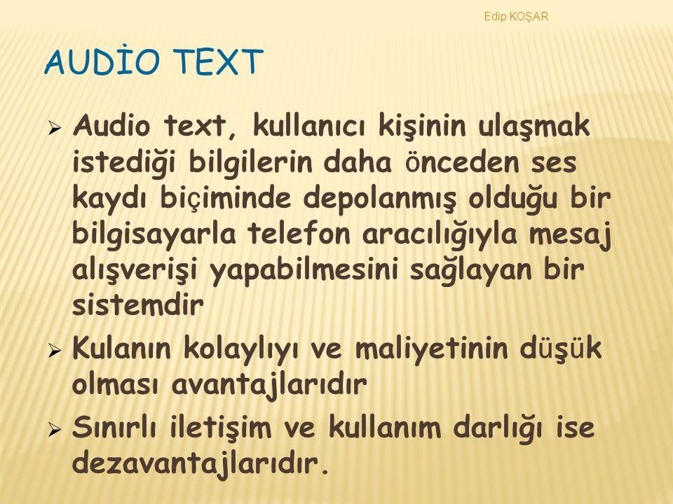Edip KOŞAR AUDİO TEXT.