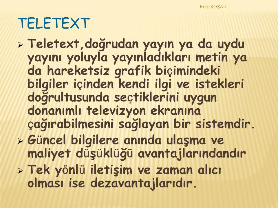 Edip KOŞAR TELETEXT.