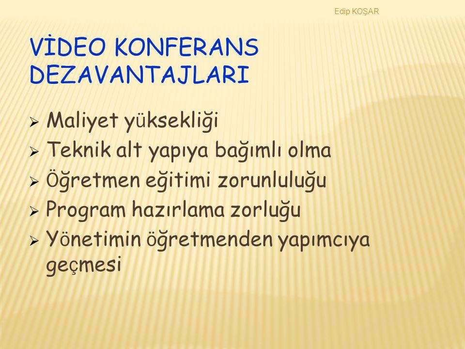 VİDEO KONFERANS DEZAVANTAJLARI