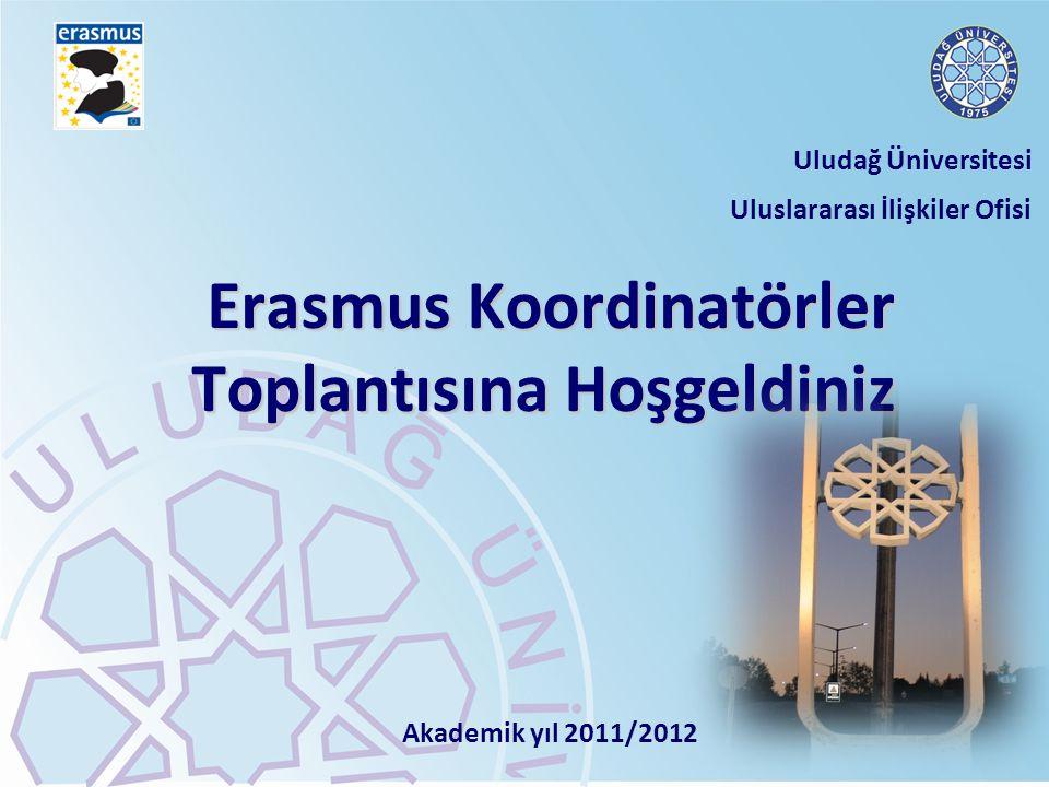 Erasmus Koordinatörler Toplantısına Hoşgeldiniz