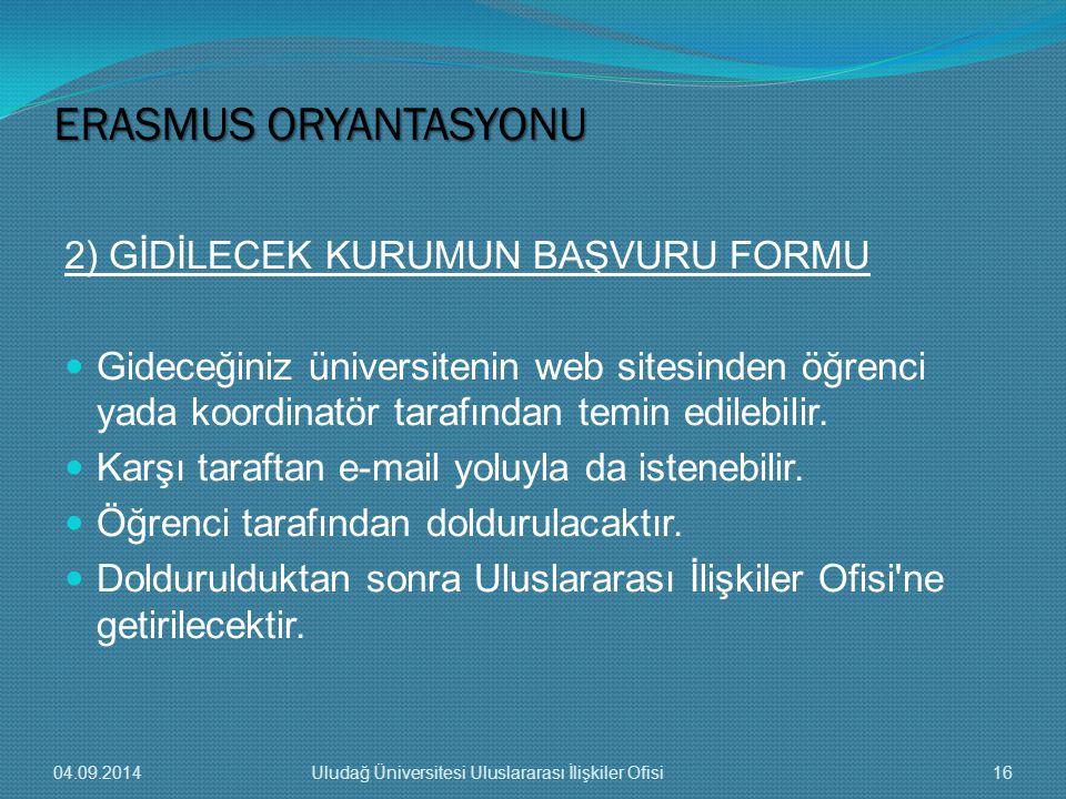 ERASMUS ORYANTASYONU 2) GİDİLECEK KURUMUN BAŞVURU FORMU