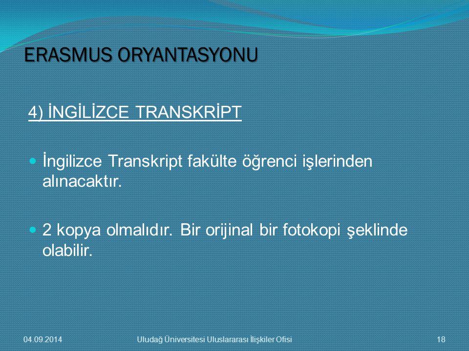 ERASMUS ORYANTASYONU 4) İNGİLİZCE TRANSKRİPT