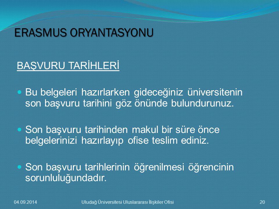 ERASMUS ORYANTASYONU BAŞVURU TARİHLERİ