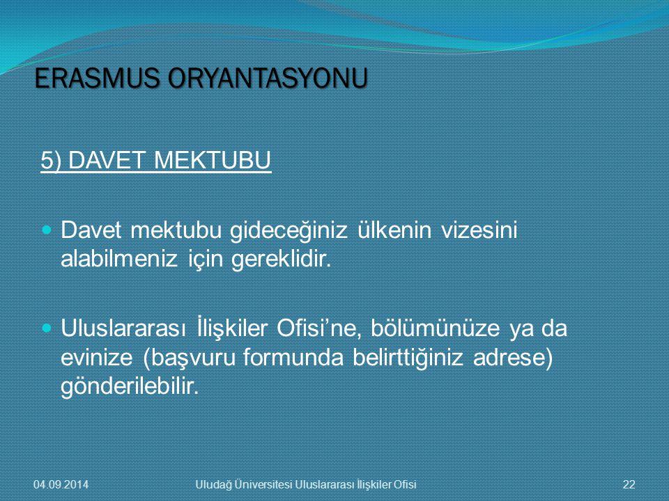 ERASMUS ORYANTASYONU 5) DAVET MEKTUBU