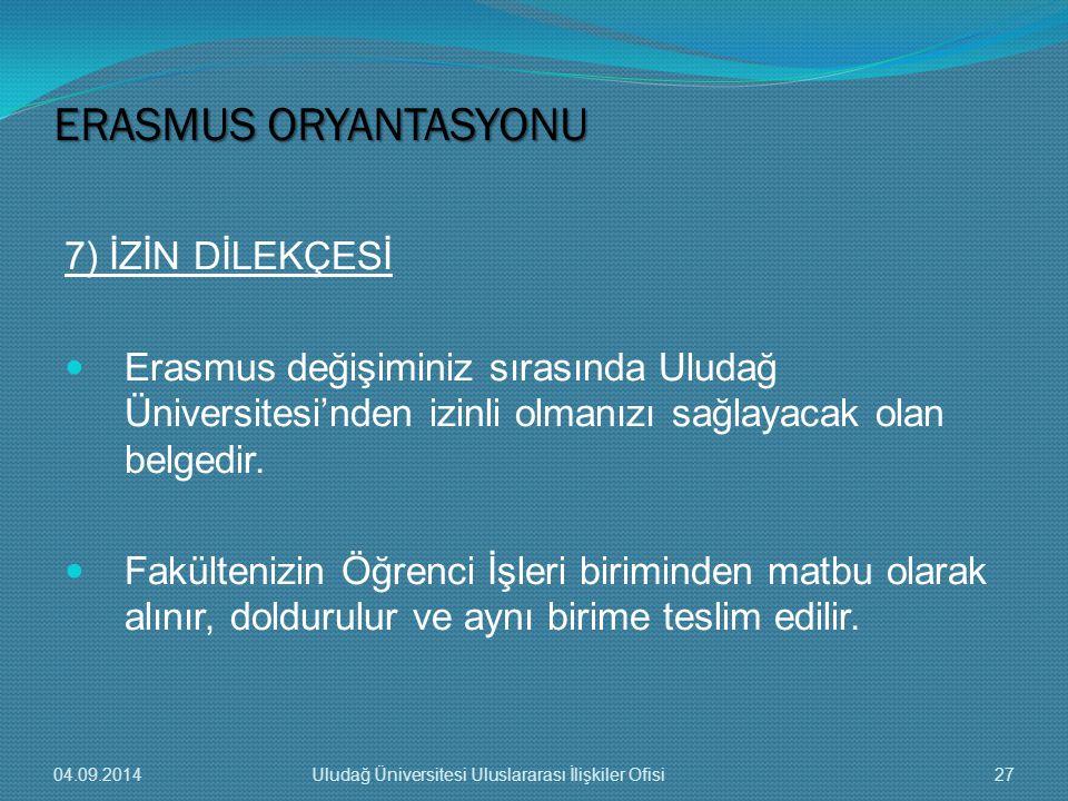ERASMUS ORYANTASYONU 7) İZİN DİLEKÇESİ