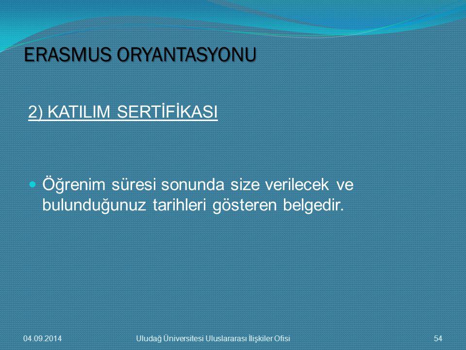 ERASMUS ORYANTASYONU 2) KATILIM SERTİFİKASI