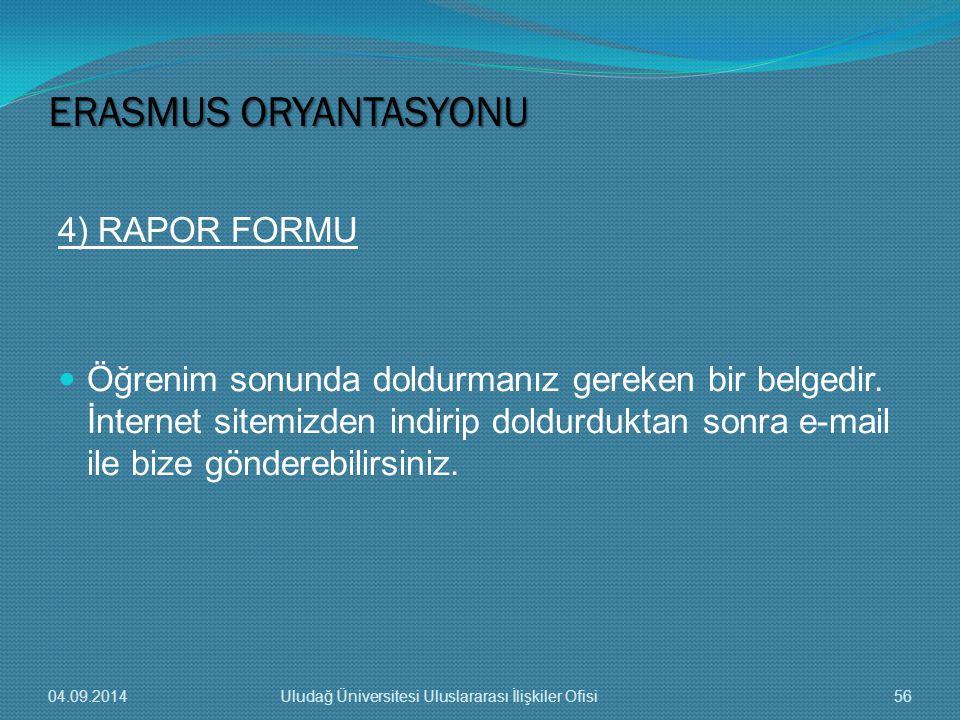 ERASMUS ORYANTASYONU 4) RAPOR FORMU