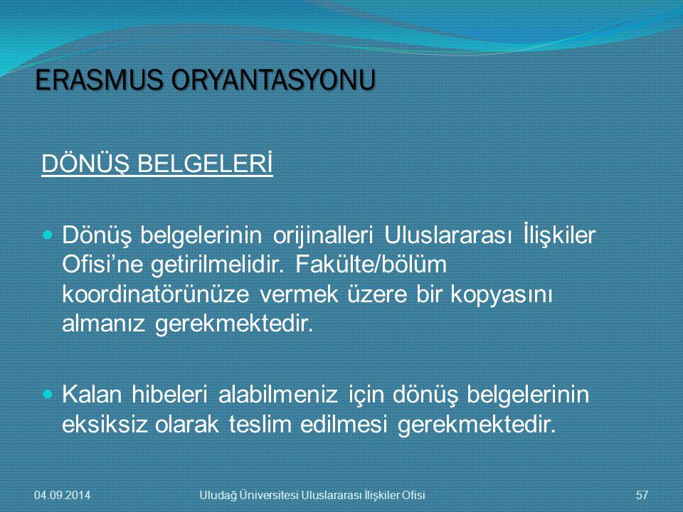 ERASMUS ORYANTASYONU DÖNÜŞ BELGELERİ