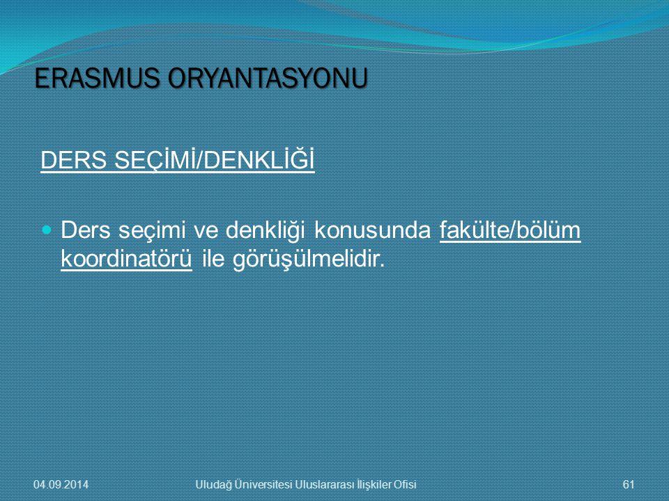 ERASMUS ORYANTASYONU DERS SEÇİMİ/DENKLİĞİ