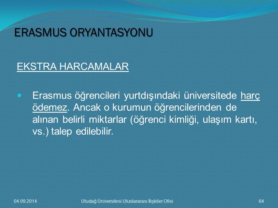 ERASMUS ORYANTASYONU EKSTRA HARCAMALAR