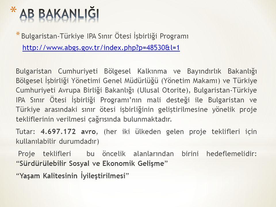 AB BAKANLIĞI Bulgaristan-Türkiye IPA Sınır Ötesi İşbirliği Programı